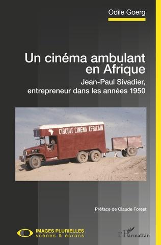 Couverture Un cinéma ambulant en Afrique